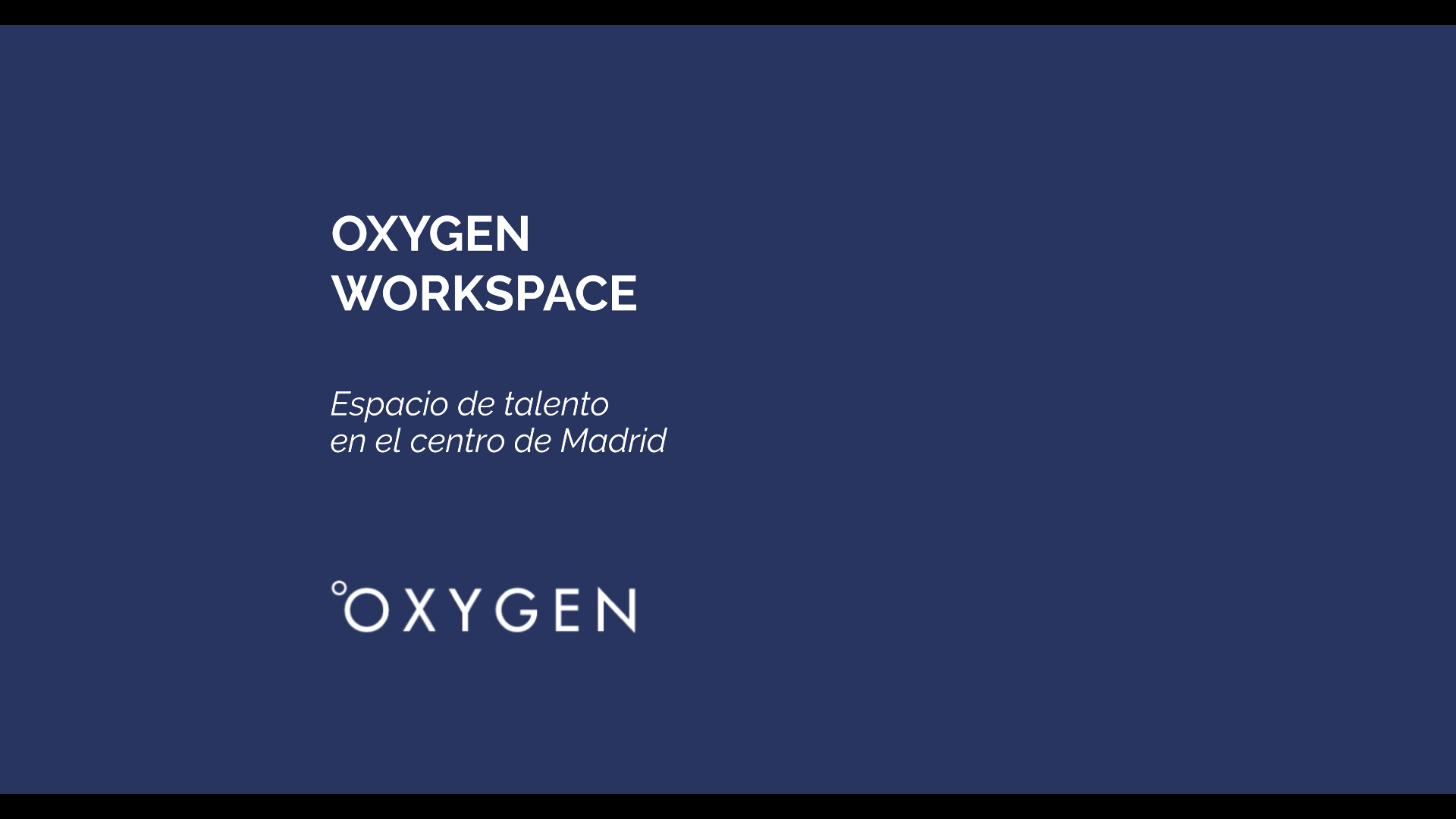 OXYGEN WORKSPACE VIDEO CORPORATIVO. IMAGERIAL PRODUCCIONES.